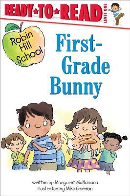 First-grade Bunny By McNamara, Margaret/ Gordon, Mike (ILT)