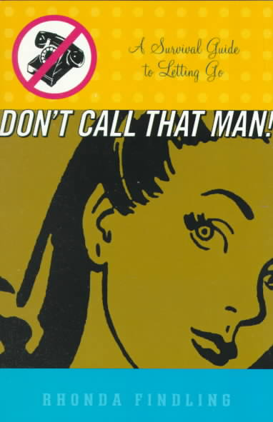 Don't Call That Man! By Findling, Rhonda